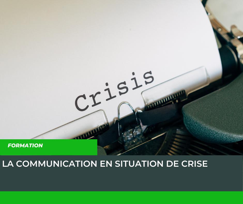 La communication en situation de crise